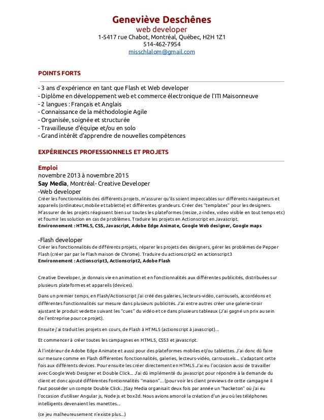 Geneviève Deschênes web developer 1-5417 rue Chabot, Montréal, Québec, H2H 1Z1 514-462-7954 misschlalom@gmail.com POINTS F...