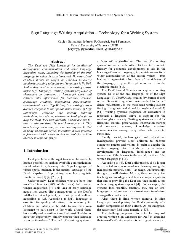 Sign Language Writing Acquisition – Technology for a Writing System