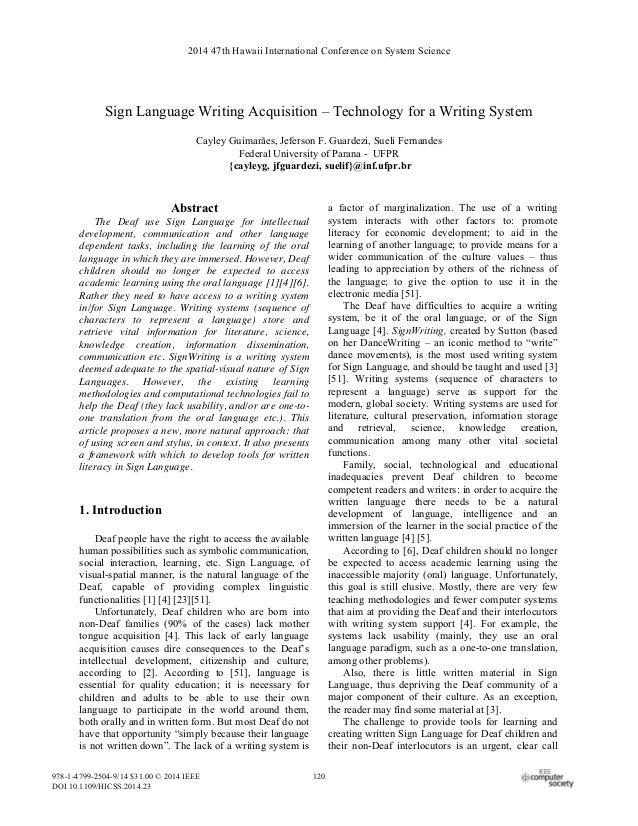 Sign Language Writing Acquisition – Technology for a Writing System Cayley Guimarães, Jeferson F. Guardezi, Sueli Fernande...