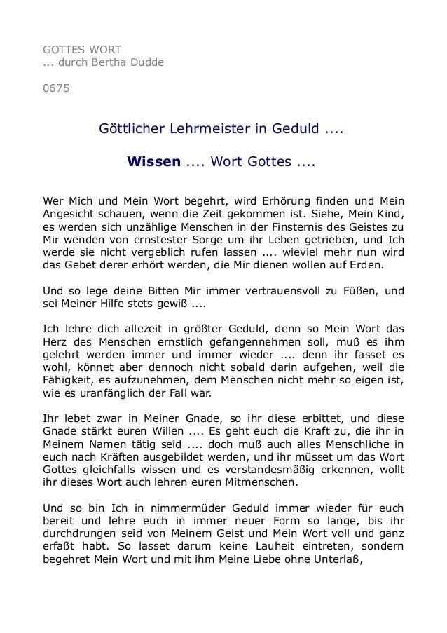 GOTTES WORT ... durch Bertha Dudde 0675 Göttlicher Lehrmeister in Geduld .... Wissen .... Wort Gottes .... Wer Mich und Me...