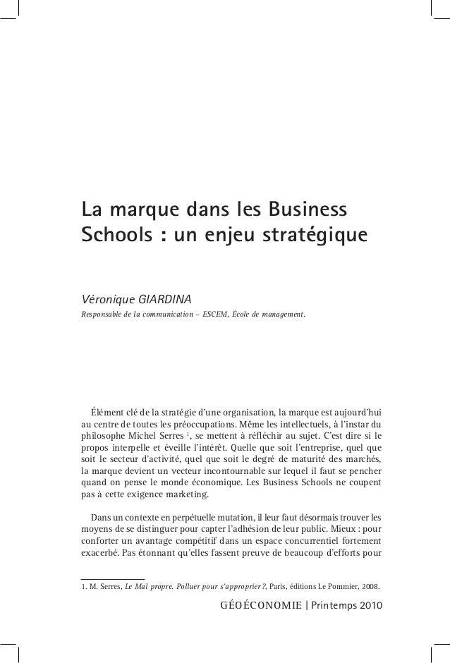 Géoéconomie | Printemps 2010 Élément clé de la stratégie d'une organisation, la marque est aujourd'hui au centre de toutes...