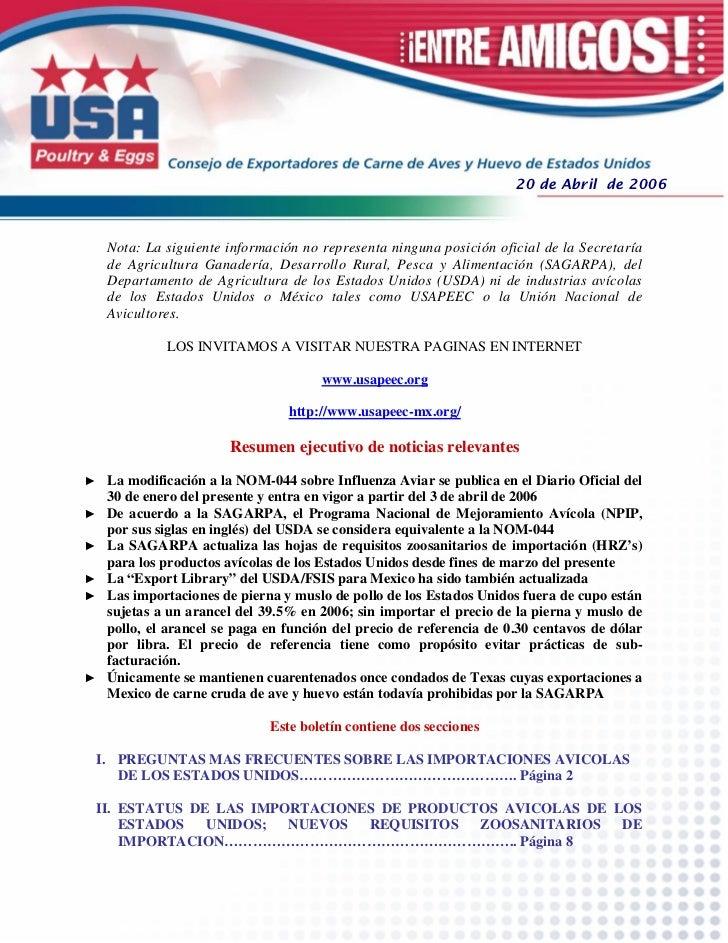 20 de Abril de 2006   Nota: La siguiente información no representa ninguna posición oficial de la Secretaría   de Agricult...