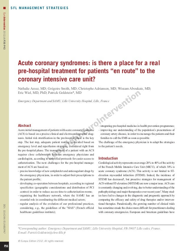 06 acute coronary syndromes is there a place for a real pre hospital treatment for patients уen routeф to the coronary intensive care unit