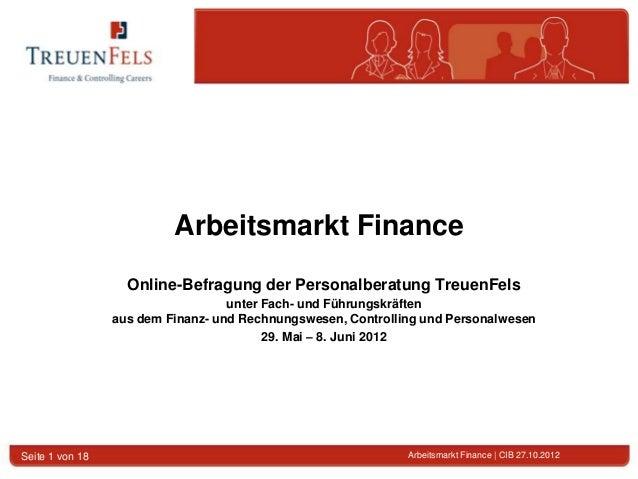 Arbeitsmarkt Finance                   Online-Befragung der Personalberatung TreuenFels                                   ...