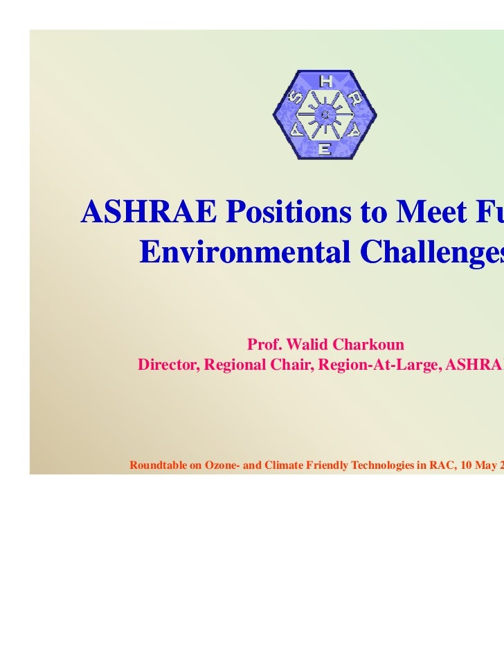 Ashrae and its positions to meet environmental challenges