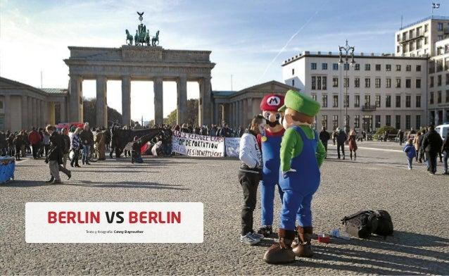 BERLIN VS BERLIN Texto y fotografía: Conny Beyreuther  zazpika 27 zazpika  zazpika 2
