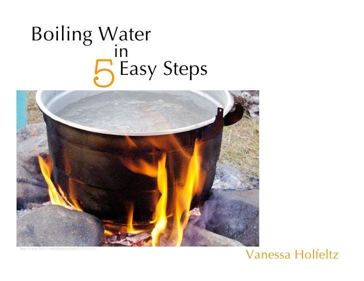 Boiling Water                                               in                                         5     Easy Steps   ...