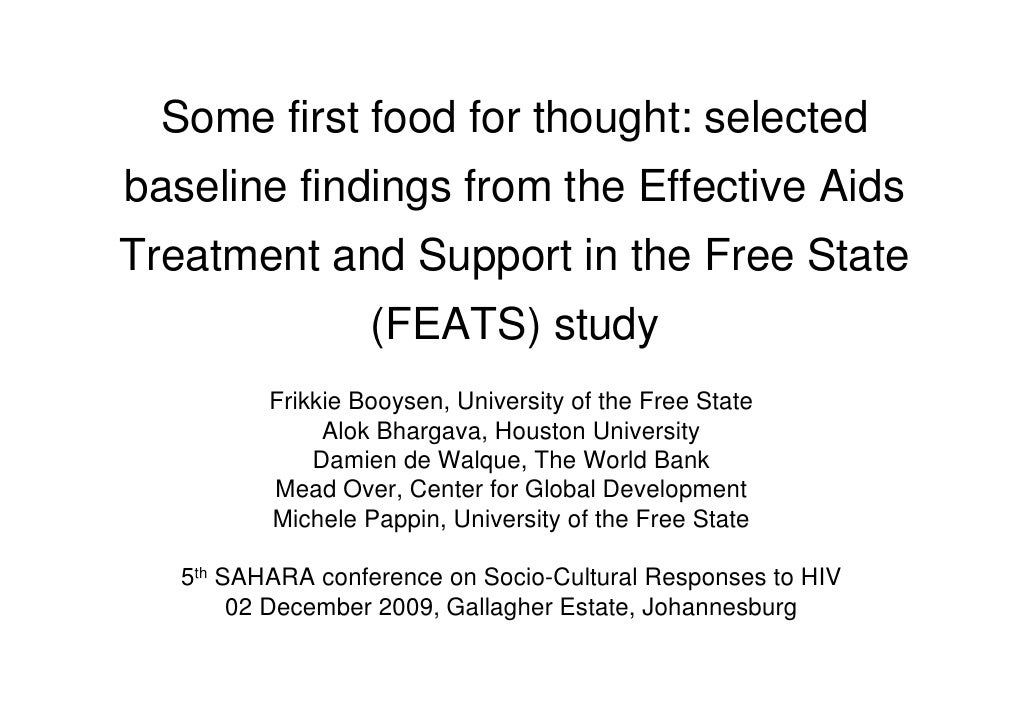 Some first food for thought: selected baseline findings from the Effective Aids Treatment and Support in the Free State   ...