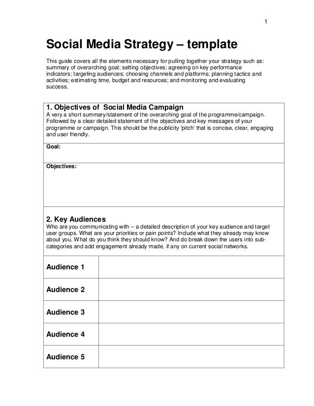 1Social Media Strategy – templateThis guide covers all the elements necessary for pulling together your strategy such as:s...