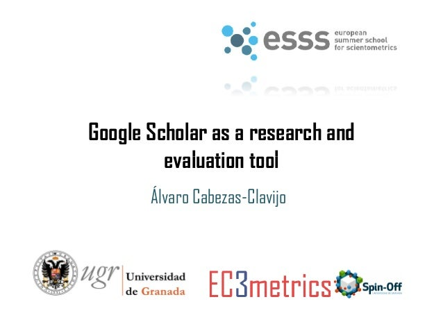 Google Scholar as a research and evaluation tool