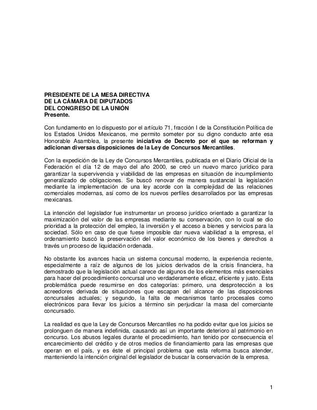 1PRESIDENTE DE LA MESA DIRECTIVADE LA CÁMARA DE DIPUTADOSDEL CONGRESO DE LA UNIÓNPresente.Con fundamento en lo dispuesto p...