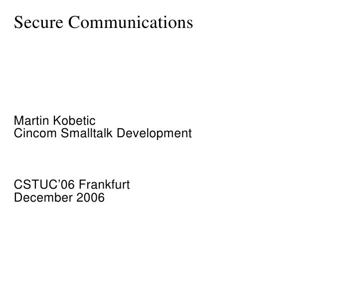 Secure Communications with VisualWorks - CSTUC 2006
