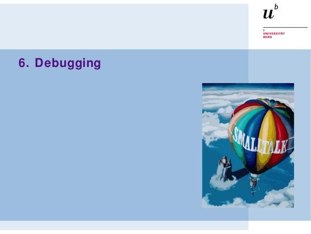 6. Debugging