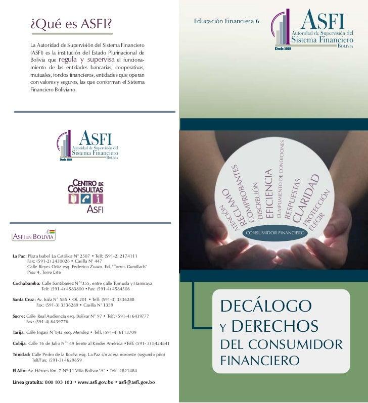 ¿Qué es ASFI?                                                             Educación Financiera 6         La Autoridad de S...