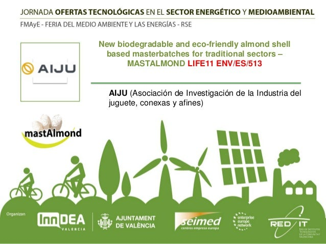 06_DE LA I+D+i AL MERCADO_AIJU_MASTALMOND