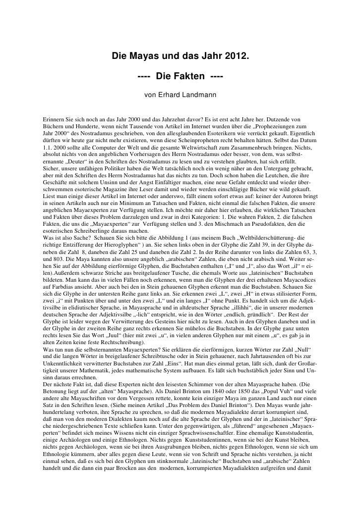 Die Mayas und das Jahr 2012. ---- Die Fakten ----