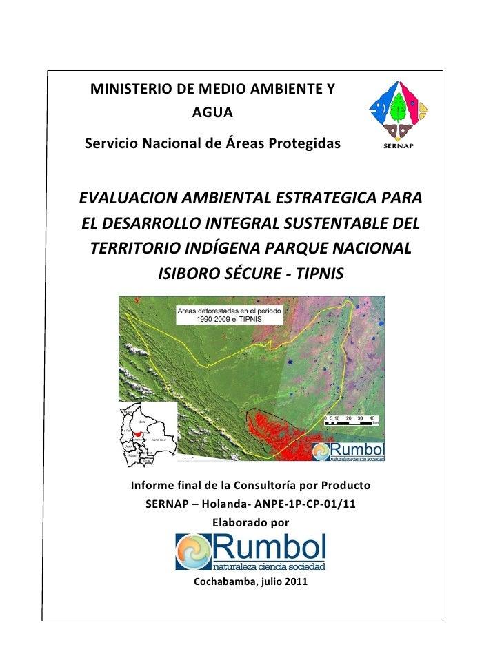MINISTERIO DE MEDIO AMBIENTE Y              AGUAServicio Nacional de Áreas ProtegidasEVALUACION AMBIENTAL ESTRATEGICA PARA...