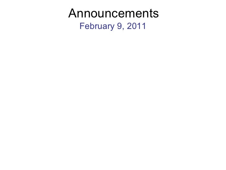 Announcements February 9, 2011