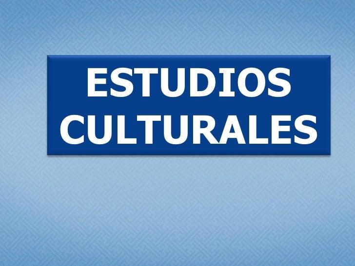 06 Estudios Culturales