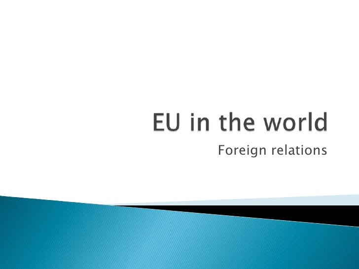 EU in the world Foreign relations