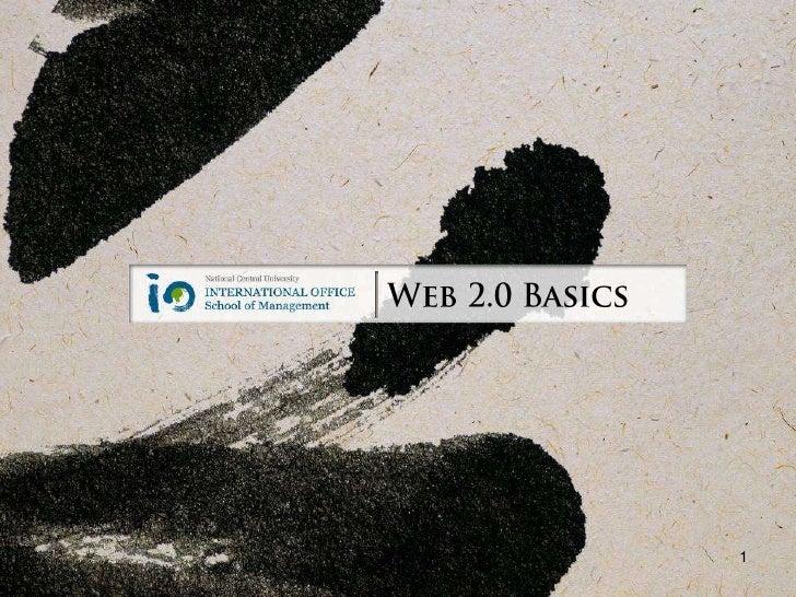 Web 2.0 Basics<br />1<br />