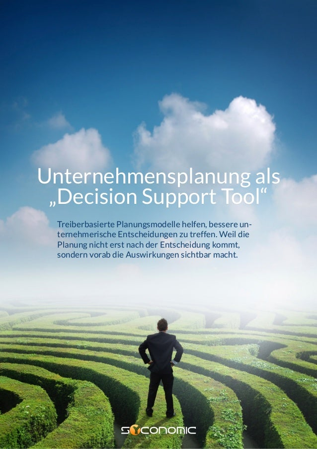 """BUSINESS MODEL SIMULATION Unternehmensplanung als """"Decision Support Tool"""" Treiberbasierte Planungsmodelle helfen, bessere ..."""