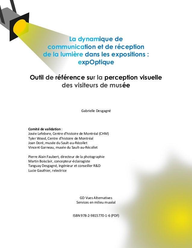 La dynamique de communication et de réception de la lumière dans les expositions : expOptique Outil de référence sur la pe...