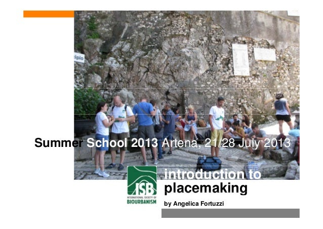 "Introduction to the American experience of Placemaking"" by Angelica Fortuzzi, PhD"