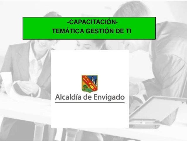 -CAPACITACIÓN- TEMÁTICA GESTIÓN DE TI