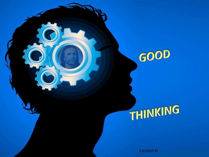 06 good thinking