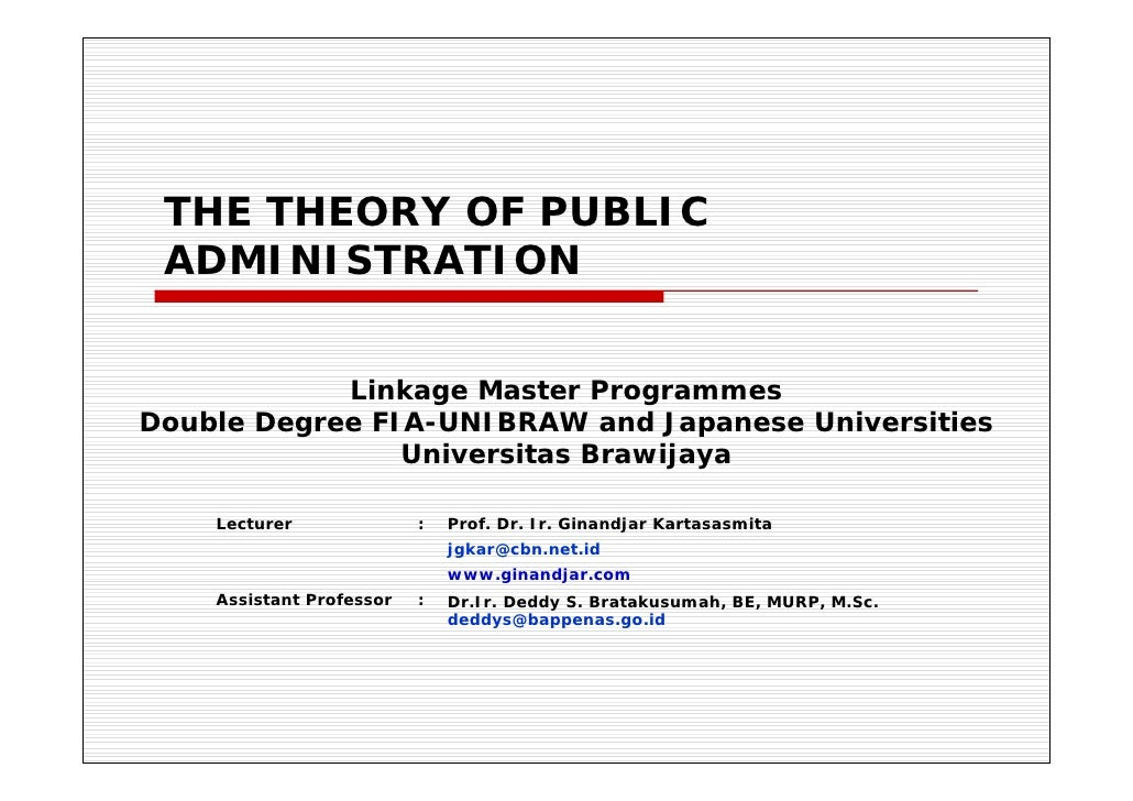 THE THEORY OF PUBLIC  ADMINISTRATION               Linkage Master Programmes                   g            g Double Degre...
