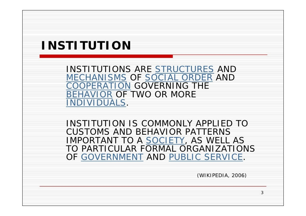 institutionalized organizations formal structure as myth The institutional perspective views organizational design not as rational process but as one of both external and internal pressures that lead organizations in the field to resemble one another overtime.