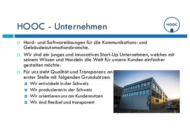 HOOC - Unternehmen ¨ Hard- und Softwarelösungen für die Kommunikations- und Gebäudeautomationsbranche. ¨ Wir sind ein ju...