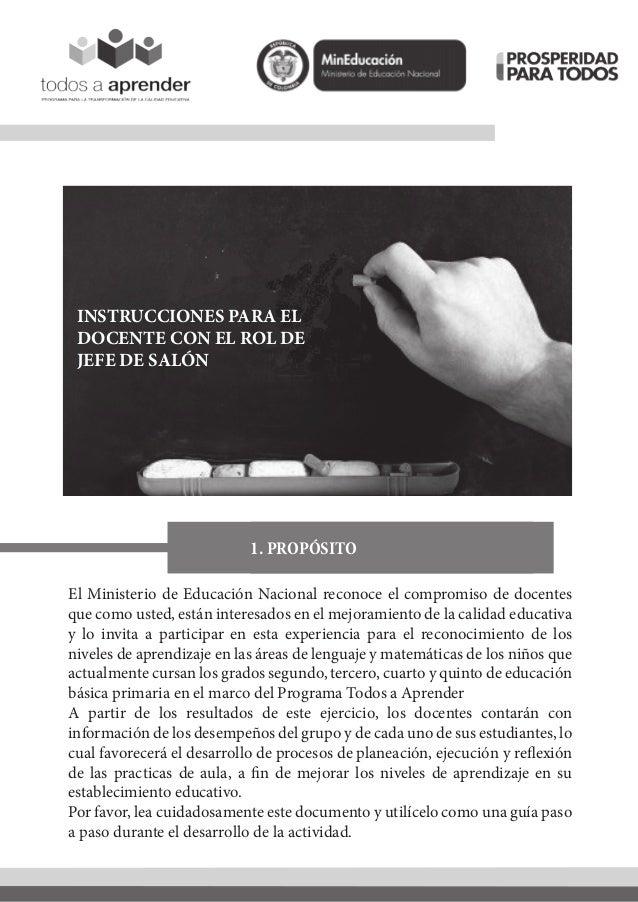 INSTRUCCIONES PARA ELDOCENTE CON EL ROL DEJEFE DE SALÓN1. PROPÓSITOEl Ministerio de Educación Nacional reconoce el comprom...