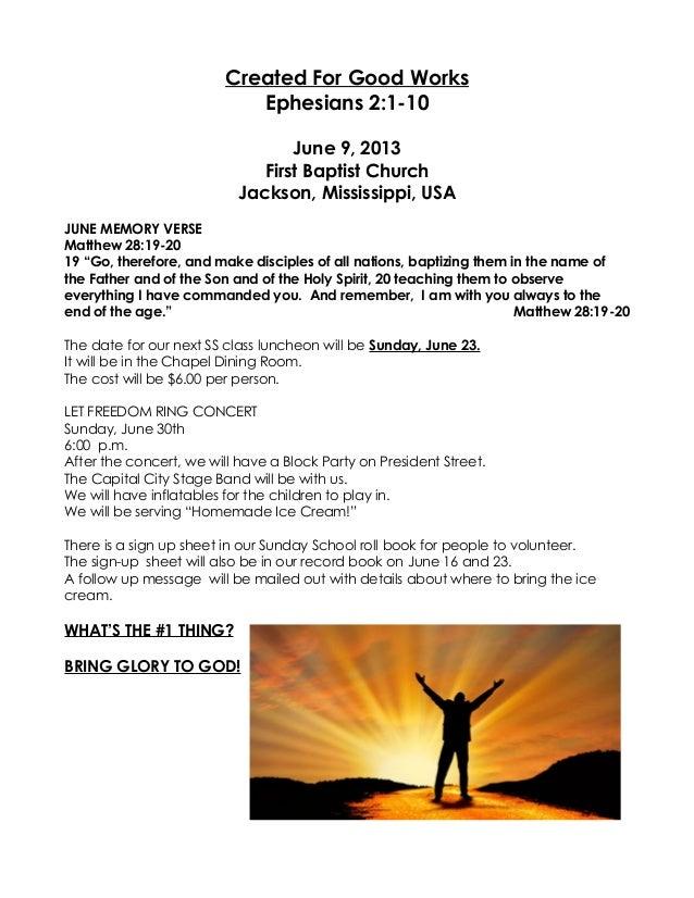 Created For Good WorksEphesians 2:1-10June 9, 2013First Baptist ChurchJackson, Mississippi, USAJUNE MEMORY VERSEMatthew 28...