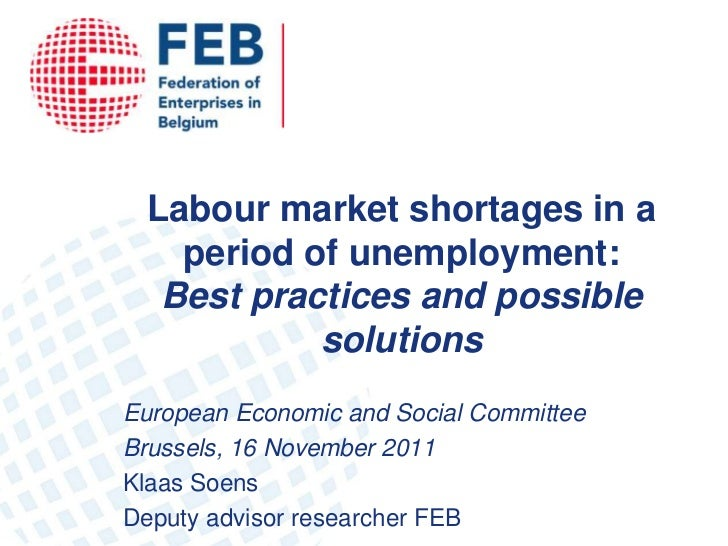Labour market shortages in a   period of unemployment:  Best practices and possible           solutionsEuropean Economic a...