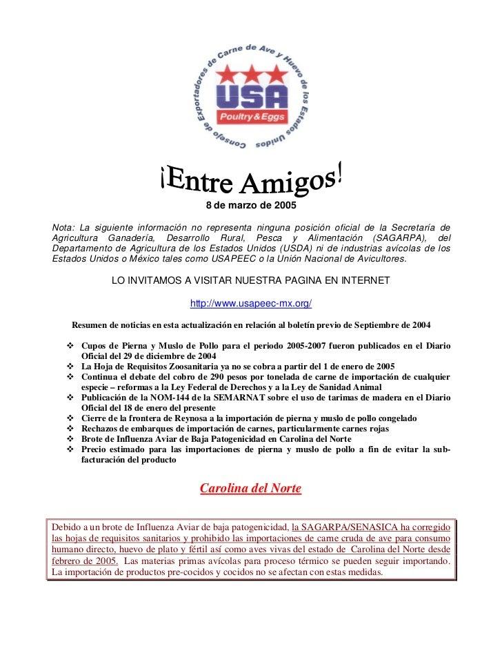 8 de marzo de 2005Nota: La siguiente información no representa ninguna posición oficial de la Secretaría deAgricultura Gan...