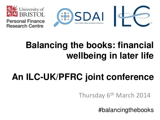 06Mar14 - Balancing the books: financial wellbeing in later life