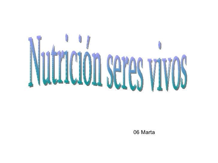 Nutrición seres vivos 06 Marta