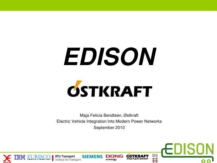 EDISON               Maja Felicia Bendtsen, Østkraft Electric Vehicle Integration Into Modern Power Networks              ...