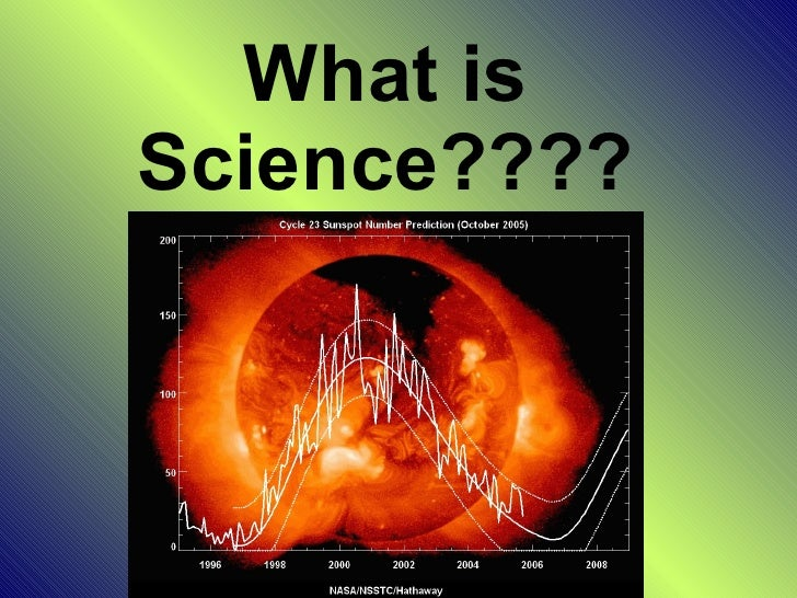 What is Science????