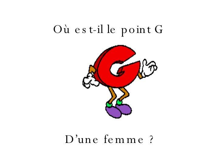 Où est-il le point G   D'une femme ?