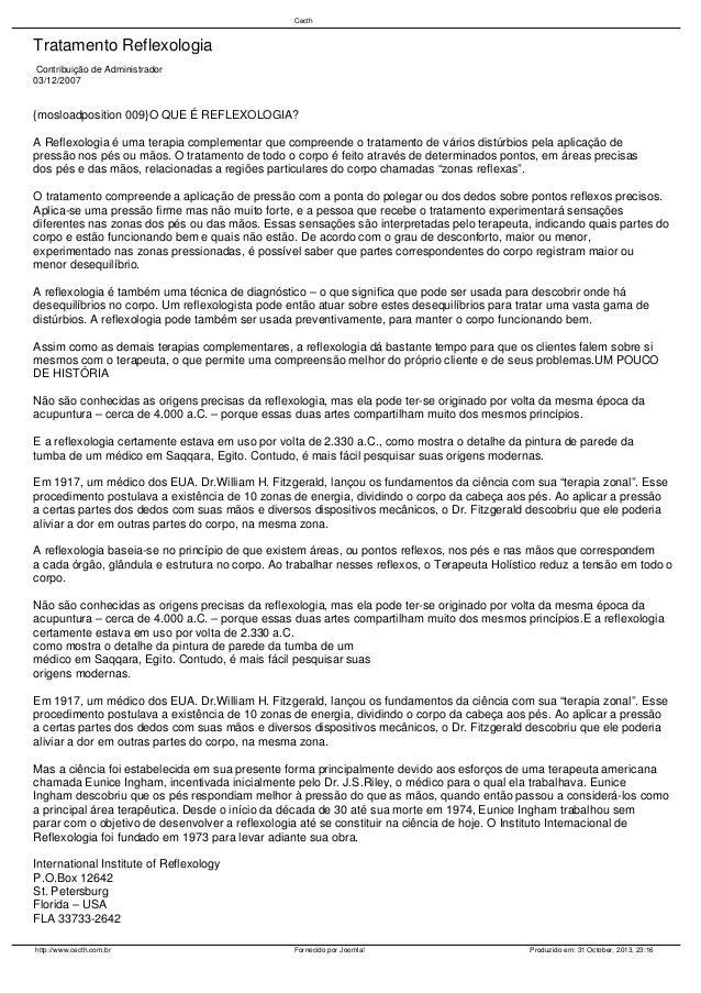 Cecth  Tratamento Reflexologia Contribuição de Administrador 03/12/2007  {mosloadposition 009}O QUE É REFLEXOLOGIA? A Refl...