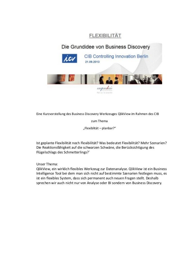 """Eine Kurzvorstellung des Business Discovery Werkzeuges QlikView im Rahmen des CIB zum Thema """"Flexiblität – planbar?"""" Ist g..."""