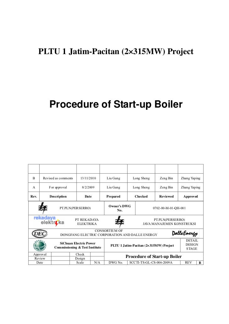 PLTU 1 Jatim-Pacitan (2×315MW) Project            Procedure of Start-up Boiler B      Revised as comments      13/11/2010 ...