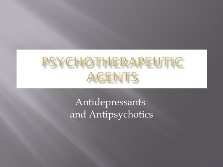 06 Psychotherapeutic Agents Upd