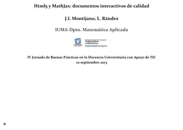 HTML5 Y MATHJAX: DOCUMENTOS INTERACTIVOS DE CALIDAD