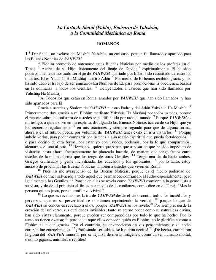 La Carta de Shaúl (Pablo), Emisario de Yahshúa,                            a la Comunidad Mesiánica en Roma               ...