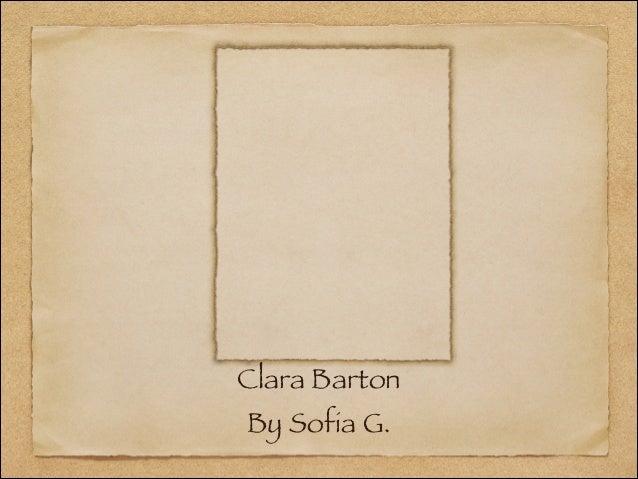 Clara BartonBy Sofia G.