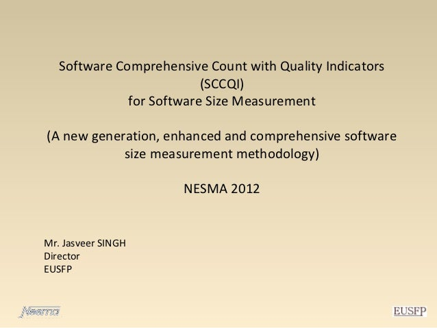 Software Comprehensive Count with Quality Indicators                          (SCCQI)              for Software Size Measu...